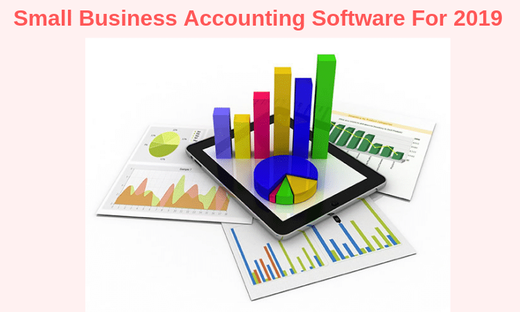 Small Business Accounting Software For 2019