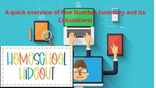 A quick overview of Five Number Summary and its Calculations